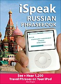 Ispeak Russian Phrasebook (MP3 Disc + Guide): See+ Hear 1,200 Travel Phrases on Your Ipod [with Book] (Ispeak Audio Phrasebook) Cover