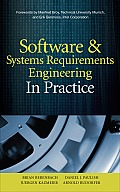 Software & Systems Requirements Engineering In Practice