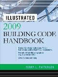 Illustrated 2009 Building Code Handbook