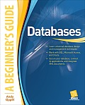 Databases a Beginner's Guide (Beginner's Guide)