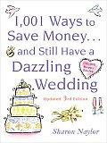 1001 Ways to Save Money & Still Have a Dazzling Wedding