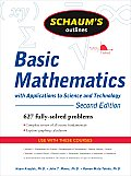 Schaums Outline of Basic Mathematics with Applications to Science & Technology 2nd edition