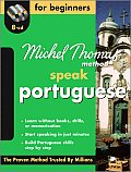 Speak Portuguese for Beginners (Michel Thomas Method Speak...)