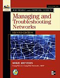 Mike Meyers Comptia Network+ Guide to Managing & Troubleshooting Networks 2nd Edition