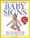 Baby Signs: How to Talk with Your Baby Before Your Baby Can Talk Cover