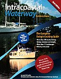 The Intracoastal Waterway, Norfolk, Virginia to Miami, Florida: The Complete Cockpit Cruising Guide