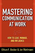 Mastering Communication At Work How To