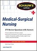 Schaum's Outlines Medical-Surgical Nursing