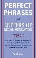 Perfect Phrases for Letters of Recommendation (Perfect Phrases)