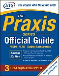 The Praxis Series Official Guide: PPST(R) Pre-Professional Skills Test (Praxis Series Official Guide: PPST Pre-Professional Skills Test)