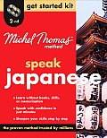 Speak Japanese Get Started Kit (Michel Thomas Method Speak...)