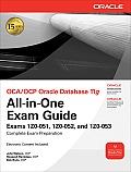 OCA/OCP Oracle Database 11g All-In-One Exam Guide: Exams 1Z0-051, 1Z0-052, 1Z0-053 [With CDROM]