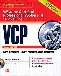 VCP VMware Certified Professional vSphere 4 Study Guide (Exam VCP410) [With CDROM]