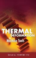 Thermal Deformation in Machine Tools Cover