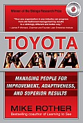 Toyota Kata Managing People for Improvement Adaptiveness & Superior Results
