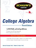 Schaum's Outline of College Algebra (Schaum's Outlines)