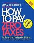 How to Pay Zero Taxes (How to Pay Zero Taxes)