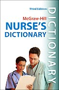 Mcgraw Hills Nurses Dictionary 3rd Edition