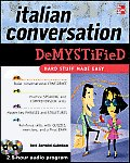 Italian Conversation Demystified with Two Audio CDs (Demystified)