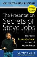 The Presentation Secrets of Steve Jobs: How to Be Insanely Great in Front of Any Audience Cover