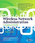 Wireless Network Administration: A Beginner's Guide