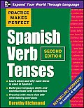 Practice Makes Perfect Spanish Verb Tenses (Practice Makes Perfect) Cover