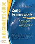 Zend Framework: A Beginner's Guide (Beginner's Guide) Cover