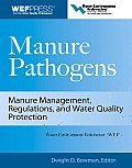 Manure Pathogens: Manure Management, Regulations, and Water Quality Protection: Manure Management, Regulation, and Water Quality Protection