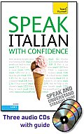 Speak Italian with Confidence, Level 2 (Teach Yourself: Language)
