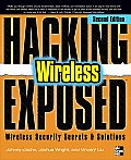 Hacking Exposed Wireless:...