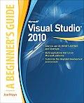Microsoft Visual studio 2010; a beginner's guide