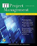 IT Project Management: On Track from Start to Finish [With CDROM] (It Project Management: On Track from Start to Finish)