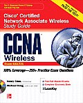 CCNA Cisco Certified Network Associate Wireless Study Guide (Exam 640-721) [With CDROM]