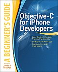 Objective-C for Iphone Developers: A Beginner's Guide