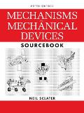 Mechanisms and Mechanical Devices Sourcebook, 5th Edition Cover