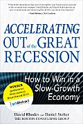 Accelerating out of the Great Recession How to Win in a Slow Growth Economy
