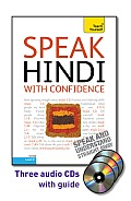 Speak Hindi with Confidence [With Booklet] (Teach Yourself: Level 2) (Abridged) Cover