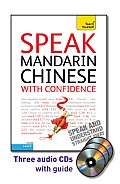 Speak Mandarin Chinese with Confidence with Three Audio CDs: A Teach Yourself Guide (Teach Yourself Language)