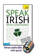 Speak Irish with Confidence [With Booklet] (Teach Yourself: Level 2)