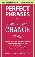 Perfect Phrases for Communicating Change