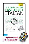 Fast-Track Italian with Two Audio CDs: A Teach Yourself Guide (Fast Tracks)