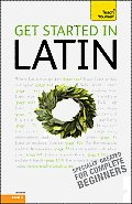 Get Started in Latin (Teach Yourself: Level 3)