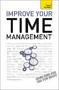 Improve Your Time Management (Teach Yourself)