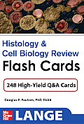 Histology and Cell Biology Review Flash Cards (Lange Flashcards)