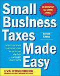 Small Business Taxes Made Easy (2ND 11 Edition)