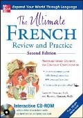 The Ultimate French Review and Practice [With CDROM] (Uitimate Review & Reference)