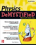 Physics Demystified : a Self-teaching Guide (2ND 11 Edition)