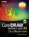 CorelDRAW X5 the Official Guide (Official Guide)