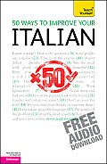 50 Ways to Improve Your Italian: A Teach Yourself Guide (Teach Yourself) Cover