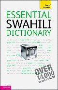Essential Swahili Dictionary: a Teach Yourself Guide (3RD 11 Edition)